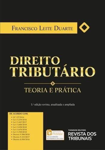 Direito Tributário - Teoria E Prática - 3ª Ed. 2019