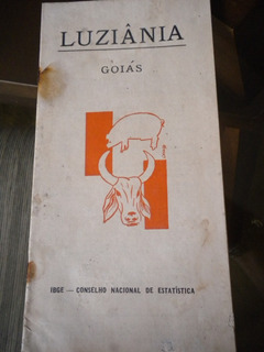 Monografia Antiga Ibge Cidade Luziânia Estado Goiás