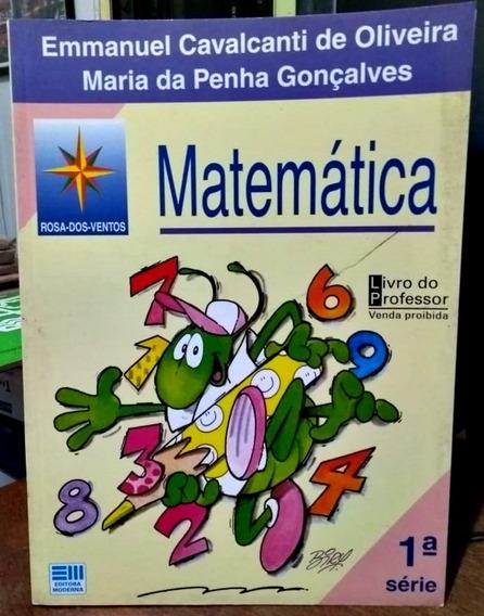 Rosa-dos-ventos: Matemática, 1ª Série