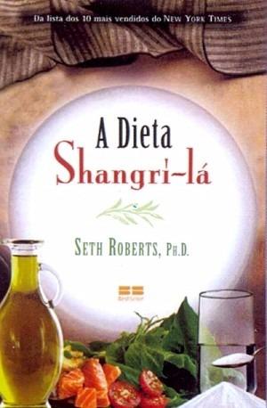 A Dieta Shangri-la Seth Roberts (3493)