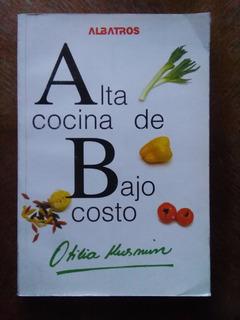 Otilia Kusmin - Alta Cocina De Bajo Costo. Albatrós