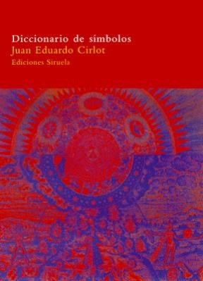 Imagen 1 de 3 de Diccionario De Símbolos, Cirlot, Siruela