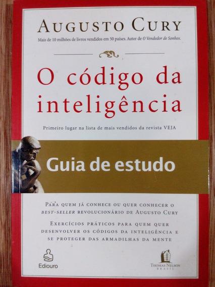 Livro O Código Da Inteligência: Guia De Estudo Augusto Cury