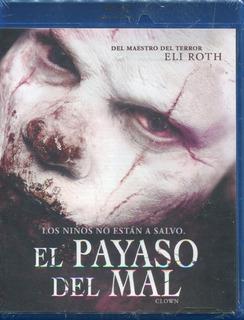 El Payaso Del Mal. Pelicula En Blu-ray. Eli Roth