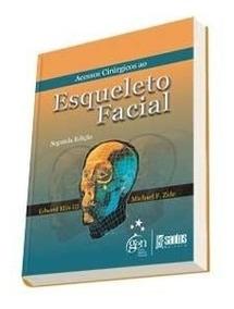Acessos Cirúrgicos Ao Esqueleto Facial Edward Ellis