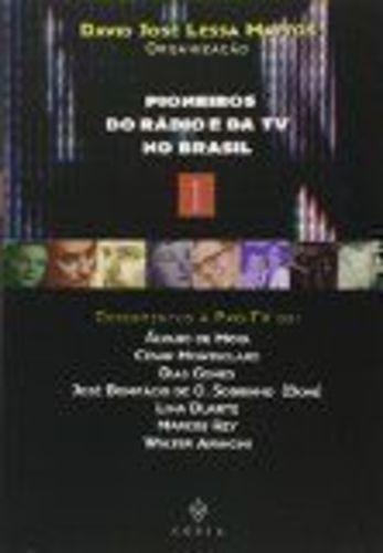 Pioneiros Do Rádio E Da Tv No Brasil