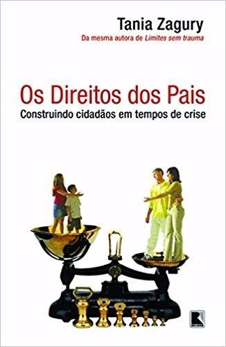 Direitos Pais Construindo Cidadãos Tempo Crise- Frete 7,00