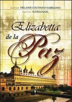 Livro Elizabetta De La Paz - Romance Espírita