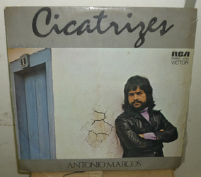 Lp - Antonio Marcos - Cicatrizes