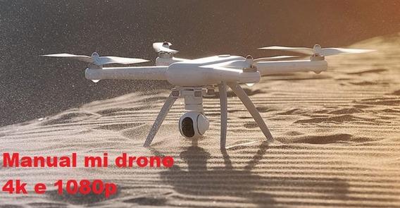Manual Em Português Mi Drone 4k E 1080p, Envio Imediato