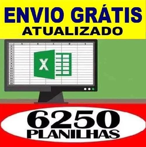 6250 Planilhas Excel 100% Editáveis Frete Grátis - Download