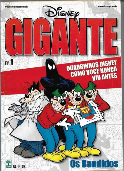 Gibi Disney Gigante Nº 01- Os Bandidos ( Abril-244 Pgs-2011)