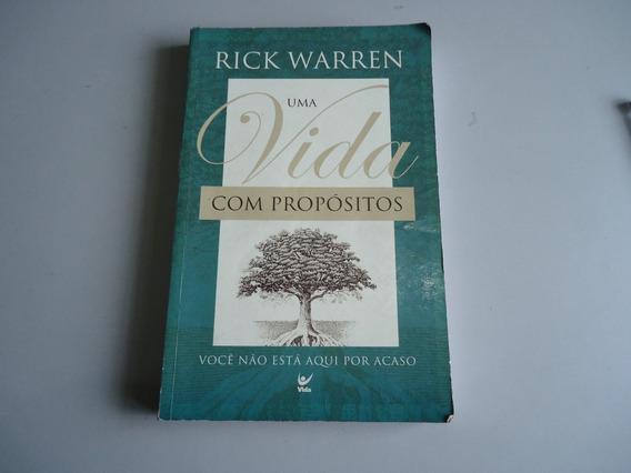 Livro Uma Vida Com Propositos - Rick Warren
