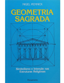 Livro Geometria Sagrada - Nigel Pennick ( Seminovo )