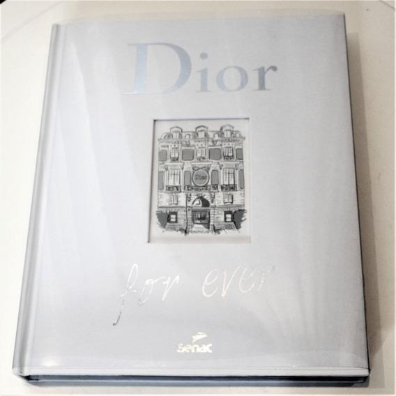 Livro Dior For Ever - Catherine Ormen - Novo - Português