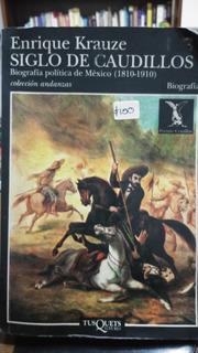 Siglo De Caudillos, Biografía Política De México (1810-1910)