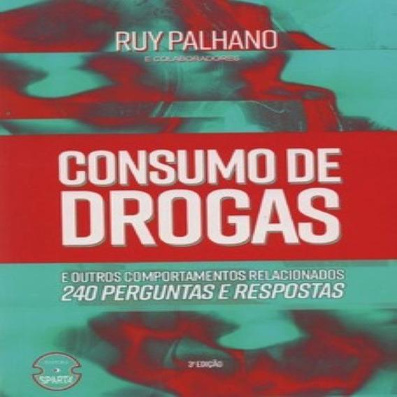 Livro Consumo De Drogas E Outros Comportamentos Relacionados