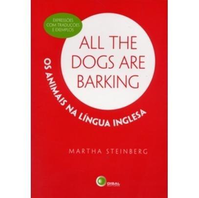 All The Dogs Are Barking - Os Animais Na Língua Inglesa