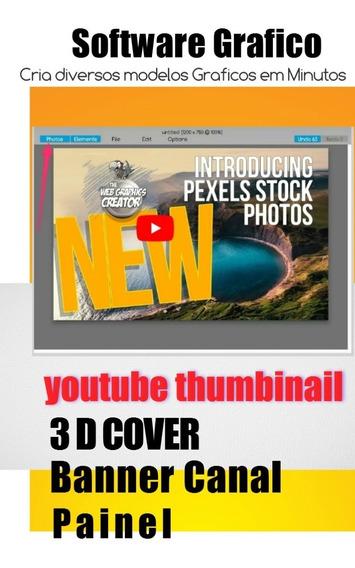 Software Cria Imagens E Banner Youtube E Outros Bem Rápido