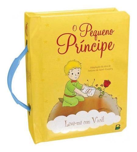 Imagem 1 de 2 de Livro Leve-me Com Você! - O Pequeno Príncipe - Brasileitura