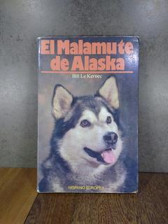 L1923 Bill Le Kernec El Malamute De Alaska