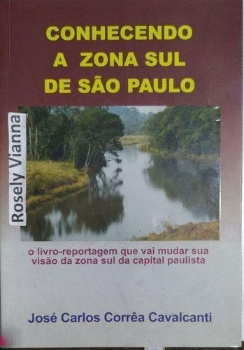 Conhecendo A Zona Sul De Sao Paulo