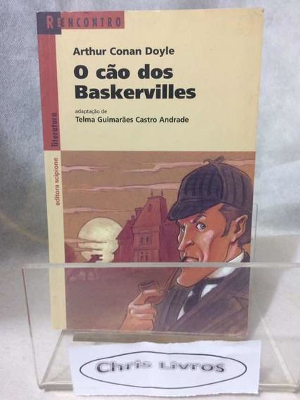 O Cão Dos Baskervilles Conan Doyle Reencontro Zona Norte