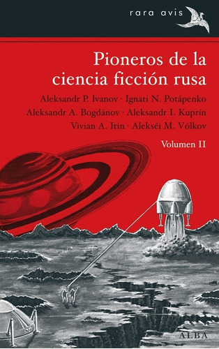 Pioneros De La Ciencia Ficción Rusa Vol. 2, Aa.vv., Alba
