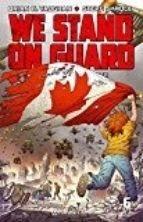Comic We Stand On Guard # 06 (de 06) - Brian K. Vaughan