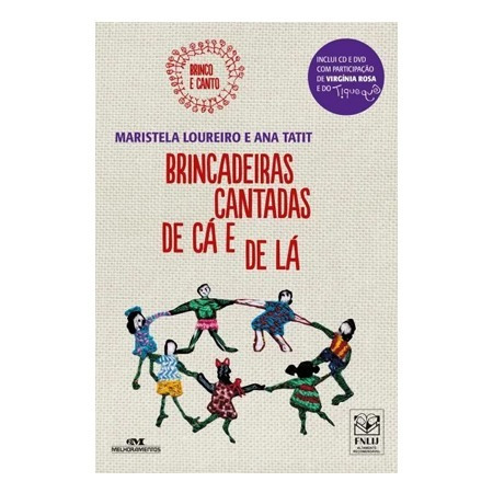 Brincadeiras Cantadas De Cá E De Lá - Inclui Cd E Dvd