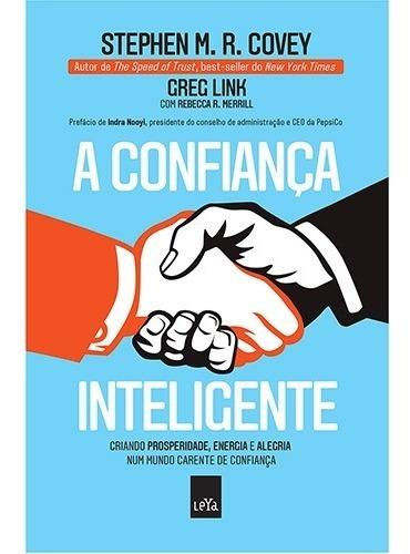 Livro A Confiança Inteligente Stephen M.r. Covey E Greg Link