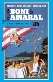 O Rio É Uma Festa Livro Guia Boni & Amaral Frete 9