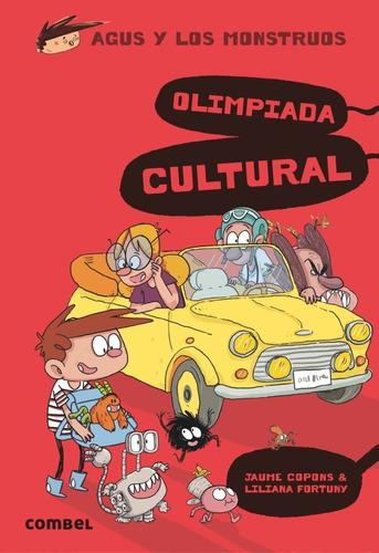 Olimpiada Cultural . Agus Y Los Monstruos