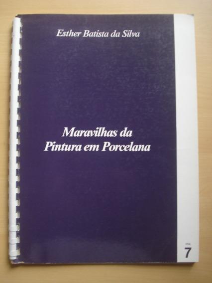 Revista Maravilhas Da Pintura Em Porcelana Volume 7 E167