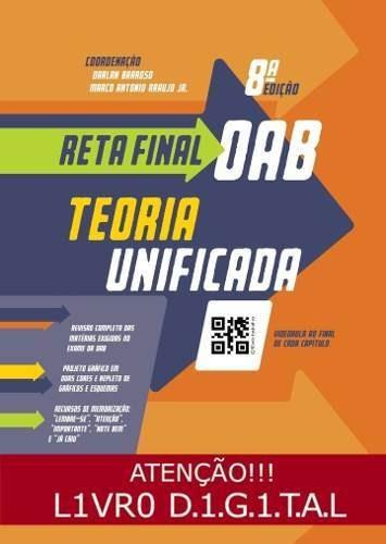 Reta Final Oab - Teoria Unificada