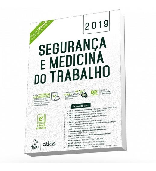 Segurança E Medicina Do Trabalho 82ed 2019