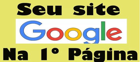 Seu Site Na Primeira Página Do Google Seo - O Numero 1