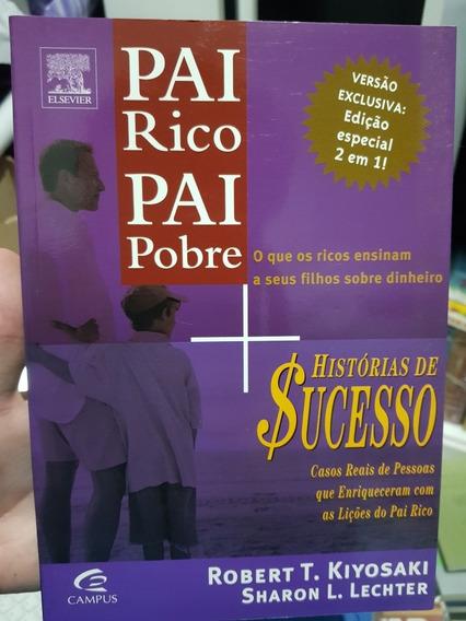 Livro Pai Rico Pai Pobre Histórias De $ucesso Robert Kiyosak