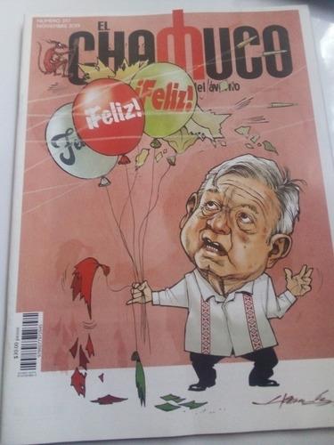 Imagen 1 de 5 de Revista El Chamuco Noviembre 2019 Amlo Feliz Feliz Feliz