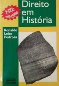 Livro Direito Em História Ronaldo Leite Pedrosa