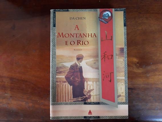 Livro A Montanha E O Rio (da Chen)