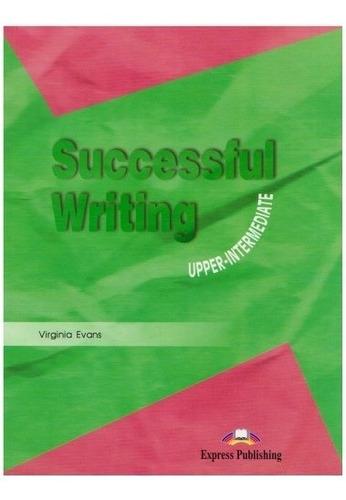 Successful Writing 2 - Upper-intermediate - Book - Virginia,