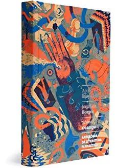 Antologia Da Literatura Fantástica Adolfo Bioy Casare