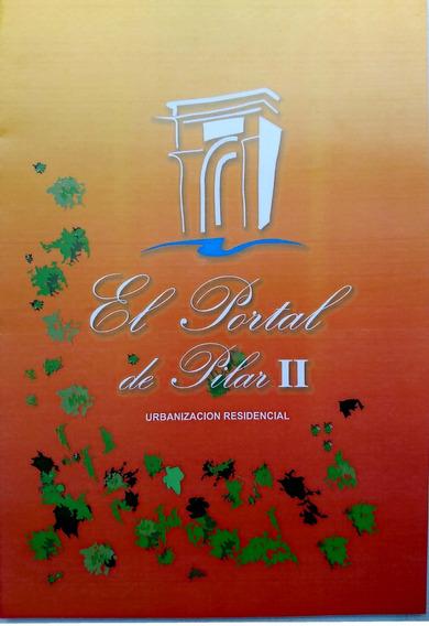 Pilar Procrear Terrenos Loteo El Portal 2 De Pilar Escritura