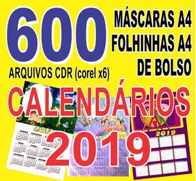 600 Arquivos Calendários 2019 (cdr) Máscaras Folhinhas Bolço