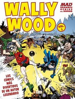 Comic Mad Grandes Genios Del Humor: Wally Wood # 01 (de 2)