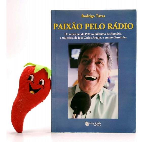 Livro Paixão Pelo Rádio, José Carlos Araujo, O Garotinho