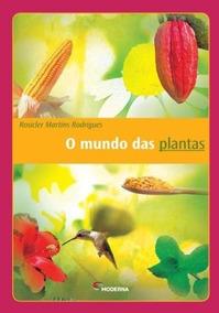 O Mundo Das Plantas