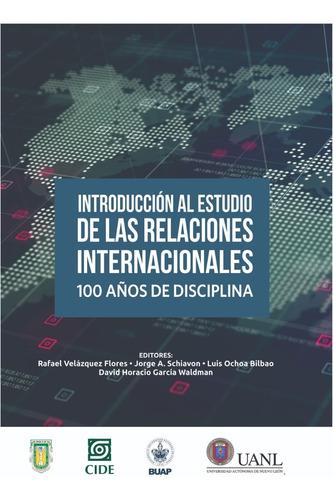 Libro Introducción Al Estudio De Relaciones Internacionales