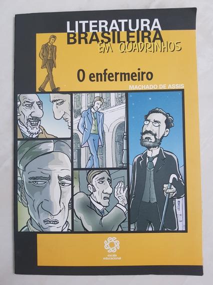 O Enfermeiro. Machado De Assis. Literatura Em Quadrinhos